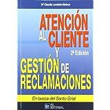 Atencion al cliente y gestion de reclamaciones (2ª ed.)
