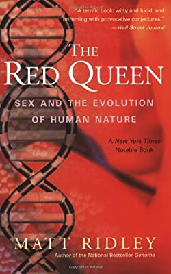 The Red Queen: Sex and the Evolution of Human Nature by Harper Perennial