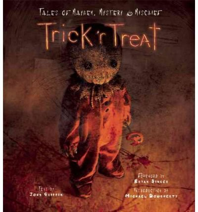[Trick 'r Treat: Tales of Mayhem, Mystery and Mischief] (By: Michael Dougherty) [published: February, 2010]