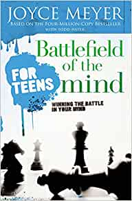 Battlefield of the Mind for Teens: Winning the Battle in ...