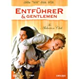 "Entf�hrer & Gentlemen - The Abduction Clubvon ""Stefan Schwartz"""