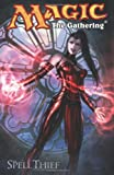 Magic: The Gathering Volume 2: The Spell Thief (Magic: The Gathering (IDW))
