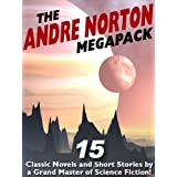 The Andre Norton Megapack: 15 Classic Novels and Short Stories ~ Andre Norton