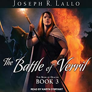 The Battle of Verril: Book of Deacon #3 | [Joseph R. Lallo]