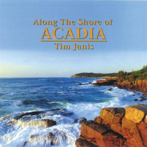 Tim Janis - Along The Shore of Acadia (1999) [FLAC] Download