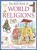 Kids Book of World Religions, The