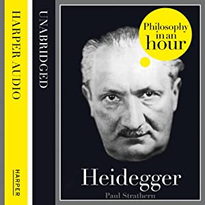 Heidegger: Philosophy in an Hour Audiobook