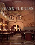 img - for Frank Furness: The Complete Works, Revised Edition book / textbook / text book