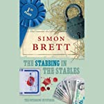 The Stabbing in the Stables (       UNABRIDGED) by Simon Brett Narrated by Simon Brett