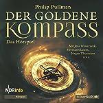 Der goldene Kompass - Das Hörspiel | Philip Pullman
