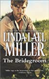 The Bridegroom (A Stone Creek Novel)