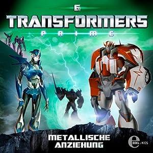 Metallische Anziehung (Transformers Prime 6) Hörspiel