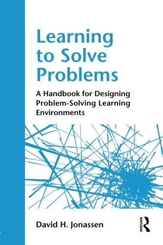 Learning to Solve Problems: A Handbook for Designing...