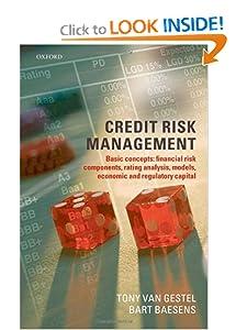 Credit Risk Management: Basic Concepts Bart Baesens and Tony van Gestel