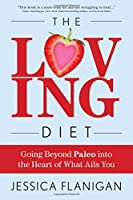 The Loving Diet.