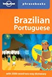 Lonely Planet Brazilian Portuguese Phrasebook 4th Ed.: 4th Edition