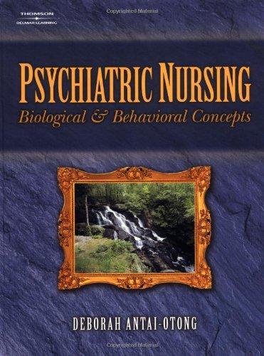 Psychiatric Nursing: Biological and Behavior Concepts