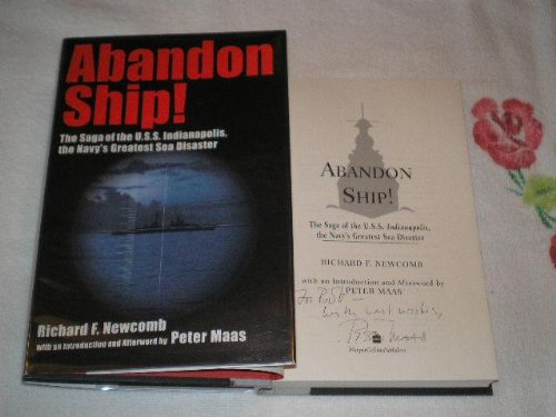 Abandon Ship!: The Saga Of The U.S.S. Indianapolis, The Navy's Greatest Sea Disaster: Signed