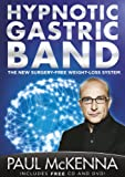 The Hypnotic Gastric Band by Paul McKenna book cover