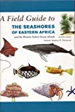 img - for A Field Guide to the Seashores of Eastern Africa and the Western Indian Ocean Islands (https://images-na.ssl-images-amazon.com/images/G/01/abis-ui/asterisk.gif) book / textbook / text book