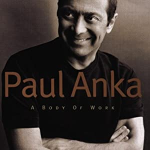 Paul Anka - A Body Of Work [1998]