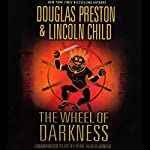 The Wheel of Darkness | Douglas Preston,Lincoln Child