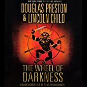 The Wheel of Darkness: Pendergast, Book 8 | Douglas Preston, Lincoln Child