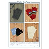Knits & Pieces Knitting Pattern : Hand Warmers and Gloves (Pocket gloves 3-7 years/Ladies handwarmers and patterned gloves)by Sandra Polley