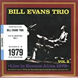 Bill Evans Trio Live In Buenos Aires 1979 Vol.2