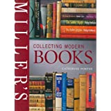 Miller's Collecting Modern Booksby Peter Selley