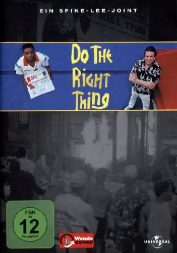 Do the Right Thing (OmU)
