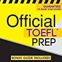 Official TOEFL Prep Audiobook by  Official Test Prep Content Team Narrated by Frank Monroe, Danielle Fornes