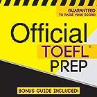 Official TOEFL Prep Hörbuch von  Official Test Prep Content Team Gesprochen von: Frank Monroe, Danielle Fornes