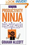 How to be a Productivity Ninja: Worry...
