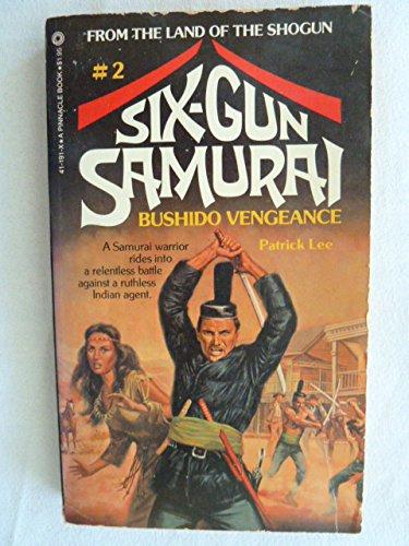 Six-Gun Samurai #2: Bushido Vengeance (Six Gun Samurai compare prices)