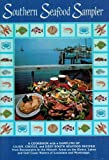 img - for Southern Seafood Sampler: A cookbook with a sampling of Cajun, Freole & Deep South Seafood Recipes from restaurants in the historic areas on the rivers, lakes, & Gulf Coast Waters of Louisiana & Mississippi book / textbook / text book