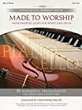 Made to Worship Piano/Cello Songbook (Listening CD Included Inside Back Cover) (Instrumental Worship (Brentwood-Benson))