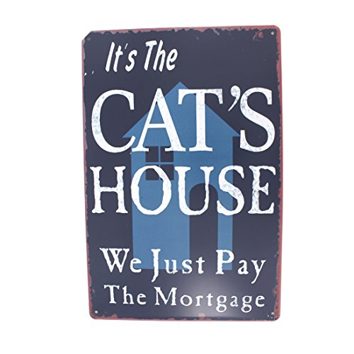 12x8 Inches Pub,bar,home Wall Decor Souvenir Hanging Metal Tin Sign Plate Plaque (ITS CATS HOUSE)