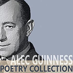 The Alec Guinness Poetry Collection Audiobook