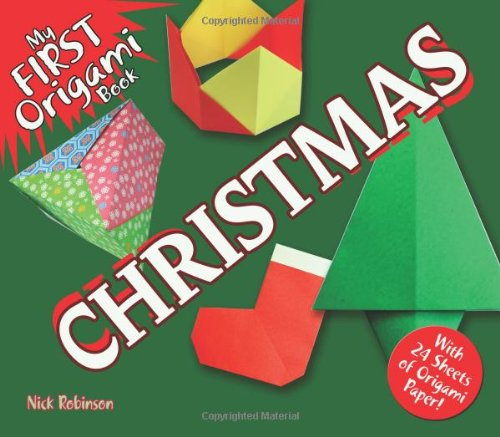 My First Origami Book-Christmas: With 24 Sheets of Origami Paper! (Dover Origami Papercraft)
