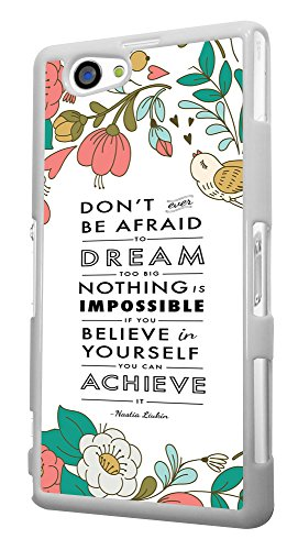 271 - Shabby Chic Floral Christian Quote Don't Be afraid to dream Too Big Design für Alle Sony Xperia Z / Sony Xperia Z1 / Sony Xperia Z2 / Sony Xperia Z3 / Sony Xperia Z4 / Sony Xperia Z1 Compact / Sony Xperia Z2 Compact / Sony Xperia Z3 Compact / Sony Xperia Z4 Compact / Sony Xperia M2 / Sony Xperia M4 Fashion Trend Hülle Schutzhülle Case Cover Metall und Kunststoff - Bitte wählen Sie Ihr Telefonmodell und Farbe aus der Dropbox