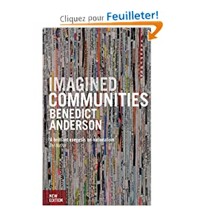nationalism and the concept of imagined communities by benedict anderson Imagined communities: reflections on the origin and spread of nationalism benedict richard o'gorman anderson snippet view - 1991 imagined communities: reflections on the origin and spread of.