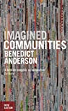 Imagined Communities: Reflections on the Origin and Spread of Nationalism (1844670864) by Anderson, Benedict
