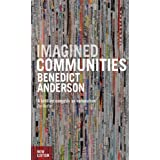 Imagined Communities: Reflections on the Origin and Spread of Nationalism, Revised Edition ~ Benedict Anderson