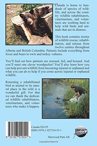 Wildlife Rehabilitation ~ Stories of Compassionate Care