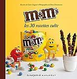 echange, troc Claire Guignot - M & M's - Les 30 recettes culte
