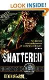 Shattered (Iron Druid Chronicles)
