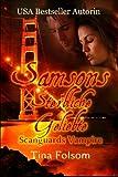 Samsons Sterbliche Geliebte: Scanguards Vampire (Scanguards Vampire - Buch) (German Edition)