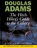 Douglas Adams The Hitch Hiker's Guide to the Galaxy: A Trilogy in Five Parts