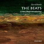 The Beats: A Very Short Introduction | David Sterritt